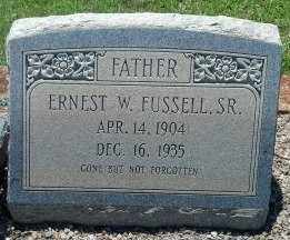 FUSSELL, SR, ERNEST WILLIAM - Sumter County, Georgia | ERNEST WILLIAM FUSSELL, SR - Georgia Gravestone Photos