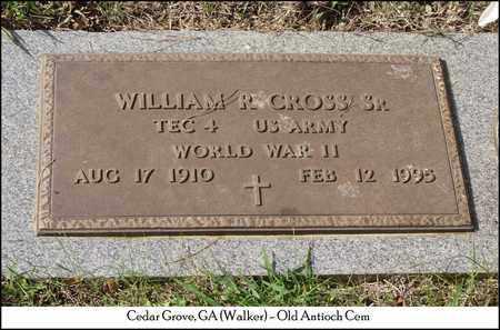 CROSS, SR., WILLIAM R. - Walker County, Georgia | WILLIAM R. CROSS, SR. - Georgia Gravestone Photos