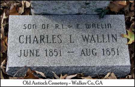 WALLIN, CHARLES LAFAYETTE - Walker County, Georgia | CHARLES LAFAYETTE WALLIN - Georgia Gravestone Photos